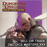 Sell Dungeons & Dragons Dice Masters - D&D Dicemasters Buylist
