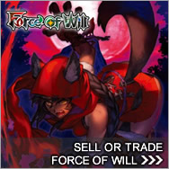 Sell Force of Will cards - Force Of Will Buylist