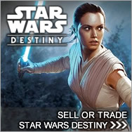 Sell Star Wars Destiny Cards & Dice - Star Wars Destiny Buylist