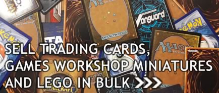 Sell Trading Cards, Games Workshop Miniatures & Lego In In Bulk.