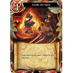 Kindle the Spirit - The Magic Battle Begins - Force of Will - Big Orbit Cards