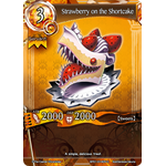 Strawberry on the Shortcake - The Magic Battle Begins - Force of Will - Big Orbit Cards