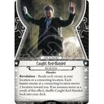 Caught Red-Handed - The Forgotten Age - Arkham Horror The Card Game - Big Orbit Cards