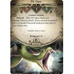 Pit Viper - The Forgotten Age - Arkham Horror The Card Game - Big Orbit Cards