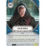 I Am The Senate - Across the Galaxy - Star Wars Destiny - Big Orbit Cards