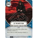 Let the Hate Flow - Across the Galaxy - Star Wars Destiny - Big Orbit Cards