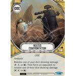 Heated Confrontation - Across the Galaxy - Star Wars Destiny - Big Orbit Cards