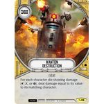 Wanton Destruction - Across the Galaxy - Star Wars Destiny - Big Orbit Cards