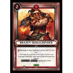 Brazen Skullgrinder (Unclaimed) - Onslaught - Warhammer Age of Sigmar: Champions - Big Orbit Cards