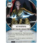 Act of Betrayal - Spark of Hope - Star Wars Destiny - Big Orbit Cards