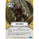 Ewok Ambush - Spark of Hope - Star Wars Destiny - Big Orbit Cards