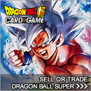 Sell Dragon Ball Super Card Game cards - Dragonball Super Buylist