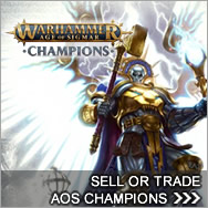 Sell Warhammer Age of Sigmar Champions cards - Warhammer Age of Sigmar Champions Buylist